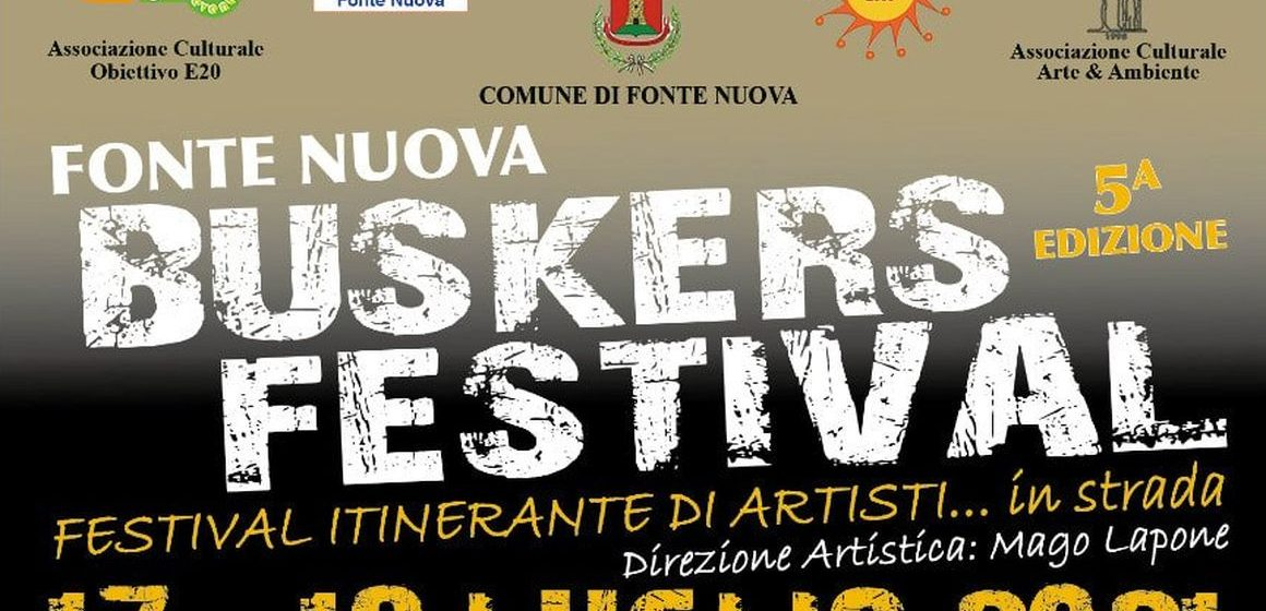 Il Buskers Festival sbarca a Fonte Nuova
